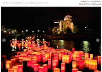 CFP: 8th International Froebel Society Conference (6-8 Sept 2018 in Hiroshima)