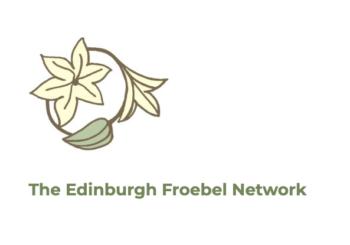 Edinburgh Froebel Network Conference 21 Sept 2019